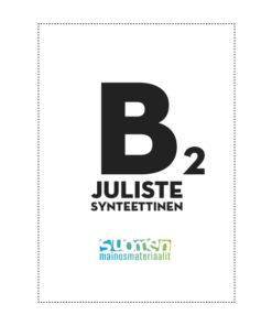 B2 synteettinen säänkestävä juliste.